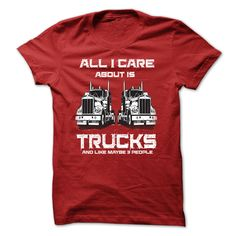 ALL I CARE ABOUT IS TRUCKS T-Shirts, Hoodies. Get It Now ==> https://www.sunfrog.com/Automotive/ALL-I-CARE-ABOUT-IS-TRUCKS.html?41382