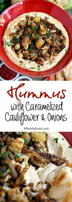 Hummus with Caramelized Cauliflower and Onions - Creamy hummus topped with spiced caramelized onions and cauliflower. So delicious!