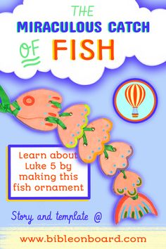 The mother of Simon Peter tells the story of the miraculous catch of fish + fish craft for kids Simon Peter, Fish Ornaments, Fish Fish, Bible Crafts, Miraculous, Crafts For Kids, Templates, Activities, Learning