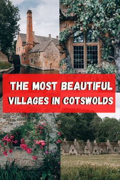 The most beautiful villages in Cotswolds including Castle Combe, Bibury, Tetbury, Broadway, Cirencester, Stow-on-the-Wold and more! #Cotswolds