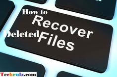 How to recover permanently deleted files from your computer