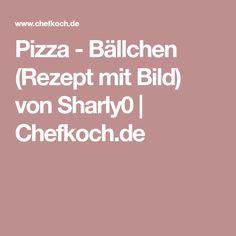 Pizza - Bällchen (Rezept mit Bild) von Sharly0 | Chefkoch.de