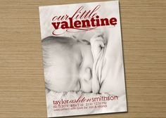 this is adorable ~ a Valentine birth announcement