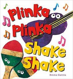 Plinka Plinka Shake Shake (All About Sounds) by Emma Garcia Preschool Music, Teaching Music, Toddler Preschool, Best Toddler Books, Make A Joyful Noise, Counting Books, Music Classroom, Classroom Ideas, Social Emotional Learning