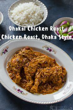 Dhakai Chicken Roast (Chicken Roast, Dhaka Style)