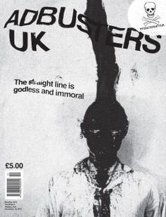 Google Image Result for http://www.adbusters.org/sites/default/files/styles/new-issue/public/subscription/Adbusters_104_UK.jpg