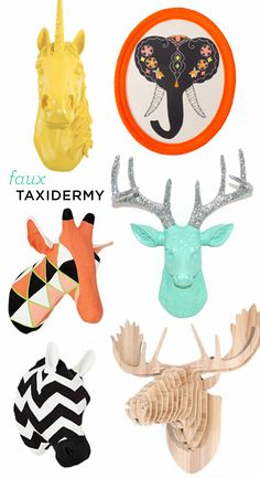 faux taxidermy.  The unicorn is pretty cool.