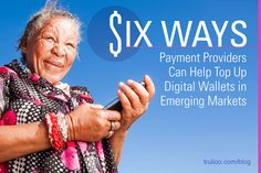 6 Ways Payment Providers Can Help Top Up Digital Wallets in Emerging Markets Financial Inclusion, Digital Wallet, Wallets, Identity, Marketing, Money, Blog, Silver, Purses