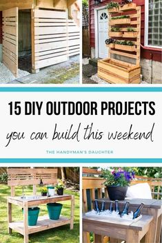 Looking for a new weekend project? These 15 DIY outdoor projects can be built in just a few days on a budget! Whether you're looking for a privacy screen, a trellis or outdoor seating, you'll find everything for your backyard in this list! #diyproject #thehandymansdaughter
