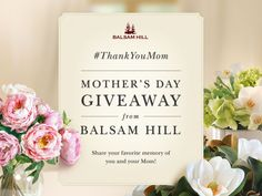 Share your favorite photo or memory of you and Mom on Facebook, Twitter or Instagram with #ThankYouMom, and you'll be entered to win up to $600 worth of Balsam Hill Gift Cards on Mother's Day!