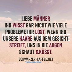 That& why I love you! Best Quotes, Love Quotes, Inspirational Quotes, Funny Quotes, Lyric Quotes, Lyrics, German Quotes, Why I Love You, Quotes About Everything