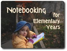 Notebooking With Little Kids in the Elementary Years