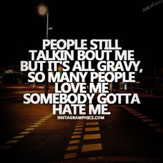 boosie quotes | Somebody Gotta Hate Me Lil Boosie Quote Graphic