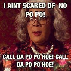 Call da Po Po Hoe!