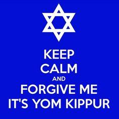 . Yom Kippur, Forgive Me, Keep Calm, Forgiveness, Stay Calm, Relax, Letting Go