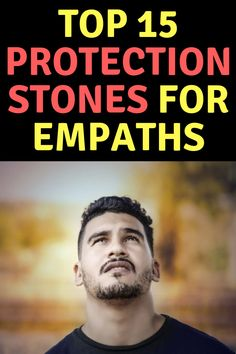An empath is an individual who is capable of feeling the emotions of others despite the fact that he himself is not going through the same situation. Using these protection stones can be a great way for an empath to protect his personal energy and space. Empath Traits, Intuitive Empath, Psychic Empath, Empath Abilities, Psychic Abilities, Sensitive People, Highly Sensitive, Spiritual Wisdom, Spiritual Awakening