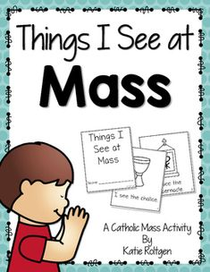 Things We See at Mass Catholic Activity Set - This is a set of three simple activities about items commonly seen at Catholic mass. These activities were designed for young children to teach basic vocabulary. They feature easy-to-read fonts and include early sight words so your students can read along! Items include: altar, holy water font, candle, presider's chair, stole, cross, ambo, Book of Gospels, tabernacle, chalice, Body of Christ. Use with your preschool, Kindergarten or 1st grade kids.
