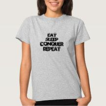 Eat Sleep Conquer Repeat Cool Basic Ladies Tee