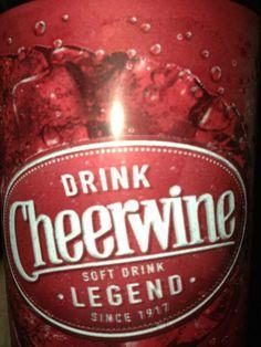 Drink Cheerwine Soft Drink Legend Since 1917 Salisbury, NC