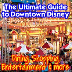 The Ultimate Guide to Downtown Disney