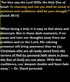 #quote #holy #God #Jesus #Christ #Son #equal #power #Father #Spirit #return #rest #safety #confidence #Bible #strong #trial #storm #trouble #stress #problems #doubt #fear #moment #thoughts #Christians #faith #personal #alone #Israel