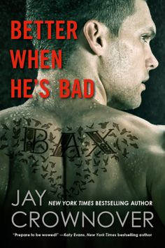 Better When He's Bad by Jay Crownover | Welcome to the Point # 1 | June 17, 2014