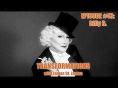 "James St. James and Billy B on the Hit World of Wonder Web Series ""Transformations"" Watch as makeup artist Billy B transforms James St. James into the Iconic, Legendary Marlena Dietrich"