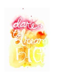 Dare to Dream Big by Artsy Canvas Girl Designs