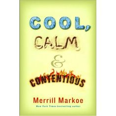 Cool, Calm & Contentious by Merrill Markoe. She has been head writer for Laugh In and David Letterman Show. She loves dogs, so it's totally worth it. Books To Buy, Books To Read, My Books, The Daily Show, Book Nooks, Girl Humor, Great Books, So Little Time, Bestselling Author