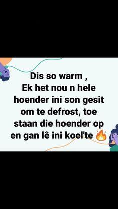 Goeie Nag, Afrikaans Quotes, Haha Funny, South Africa, Jokes, Comic, Van, Humor, Beautiful