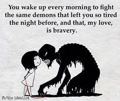 fighting social anxiety & depression…a true act of bravery Great Quotes, Quotes To Live By, Me Quotes, Inspirational Quotes, Attitude Quotes, So Tired Quotes, Going Crazy Quotes, Daily Quotes, Infp