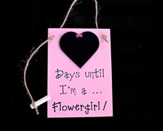 """Flower Girl (Bridal Party) Chalkboard Countdown """"Days Until .. I'm A Flower Girl!"""" , Wedding Party Gift"""