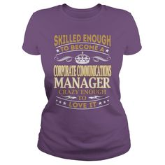 Corporate Communications Manager Skilled Enough Job Title TShirt #gift #ideas #Popular #Everything #Videos #Shop #Animals #pets #Architecture #Art #Cars #motorcycles #Celebrities #DIY #crafts #Design #Education #Entertainment #Food #drink #Gardening #Geek #Hair #beauty #Health #fitness #History #Holidays #events #Home decor #Humor #Illustrations #posters #Kids #parenting #Men #Outdoors #Photography #Products #Quotes #Science #nature #Sports #Tattoos #Technology #Travel #Weddings #Women