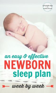 This easy and effective newborn sleep plan helped my baby sleep through the night by TEN WEEKS OLD! No crying it out required! An Easy and Effective Newborn Sleep Plan (week by week)