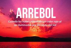 Las 20 palabras más bellas del castellano #Arrebol