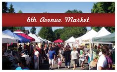 Tacoma's Sixth Ave Farmers Market Tuesdays 3 -7 pm. Right down the street from Hilltop Artists.