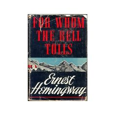 Ernest Hemingway - For whome the bell tolls ❤ liked on Polyvore featuring books, fillers, pictures y backgrounds