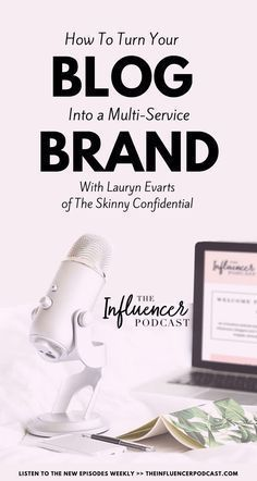 Learn how to turn your blog into a multi-service Brand listening to this podcast episode with Lauryn Evarts from The Skinny Confidential. The Influencer Podcast with Julie Solomon. Podcast for bloggers, podcast for entrepreneur, resources for bloggers, trends for bloggers, how to be an influencer, Launch your business.
