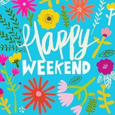 Happy Weekend Quotes, Good Day Quotes, Its Friday Quotes, Good Morning Quotes, Happy Saturday, Happy Monday, Happy Quotes, Quotes Quotes, Bon Weekend