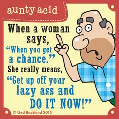 Aunty Acid by Ged Backland for May 2015 - GoComics Aunty Acid, Funny Cartoons, Funny Jokes, That's Hilarious, Funny Minion, Funny Texts, Just For Laughs, Just For You, Senior Humor
