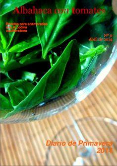 Albahaca con tomates: Albahaca con Tomates, un recetario, una revista, nº 0 Pra verlo: http://issuu.com/camamushi/docs/diario-albahacacontomates_spring-sp