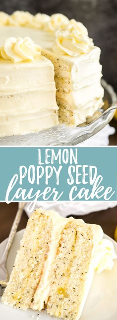 A dreamy Lemon Poppy Seed Cake that's laced with flecks of poppy seeds and topped with a lemon curd buttercream. This lemon layer cake is one of my favorite cakes for spring and summer!