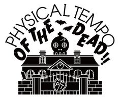 帰ってきたHenna Geijutsu: PHYSICAL TEMPO OF THE DEAD!!