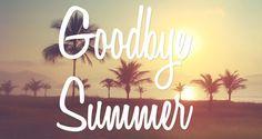 Saying Goodbye to Summer. | makonee