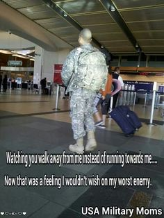 Literally no worse feeling, and a military girlfriend not a military mom Military Quotes, Military Spouse, Military Deployment, Military Homecoming, Usmc Quotes, Military Families, Navy Military, Airforce Wife, Military Girlfriend