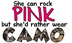 "I love this because people say country girls ""aren't supposed to like the color pink"". You can like pink but still be country and like camo! Country Girl Life, Country Girl Quotes, Country Boys, Country Music, Country Sayings, Girl Sayings, Country Living, Funny Sayings, True Sayings"