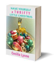 Free eBook / Have Yourself a Thrifty Little Christmas / mythriftstoreaddiction.blogspot.com