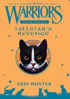Warriors Super Edition: Tallstar's Revenge/Erin Hunter