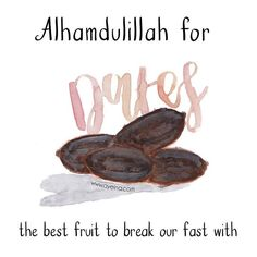 Alhamdulillah for the best fruit to break our fast with #AlhamdulillahForSeries dates