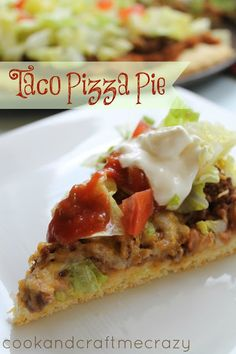 Cook and Craft Me Crazy: Taco Pizza Pie